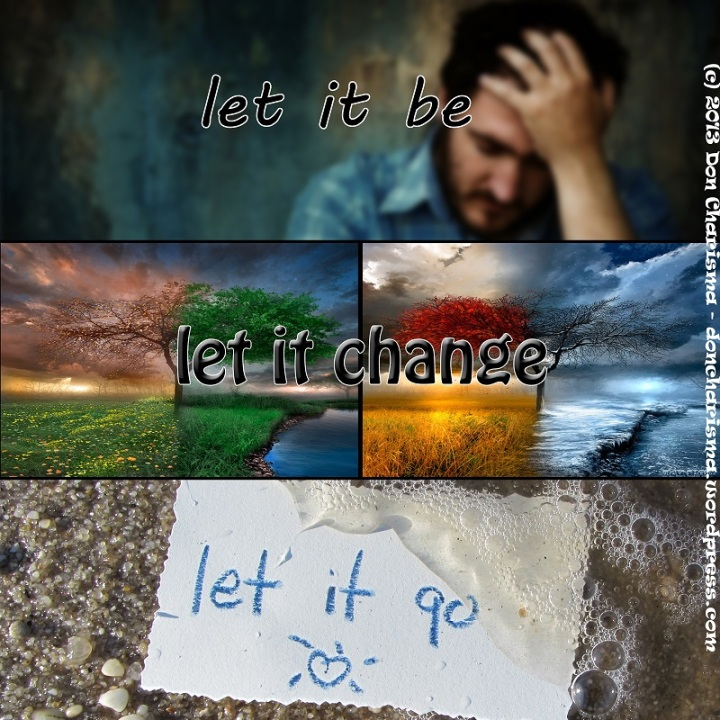 doncharisma, don charisma, Let It Be, Let It Change, Let It Go