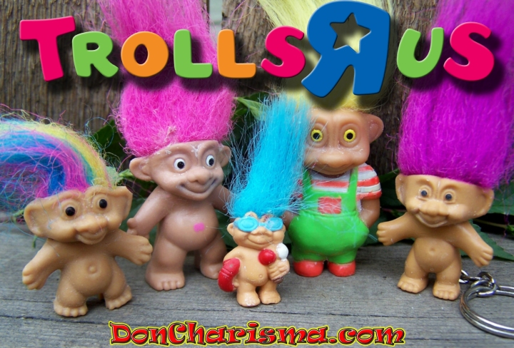 DonCharisma.com, Don Charisma, Family Of Trolls-R-Us