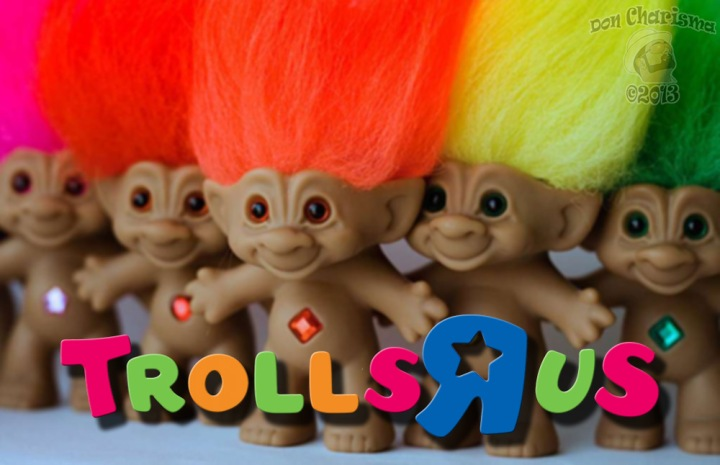 DonCharisma.com, Don Charisma, Five Trolls-R-Us