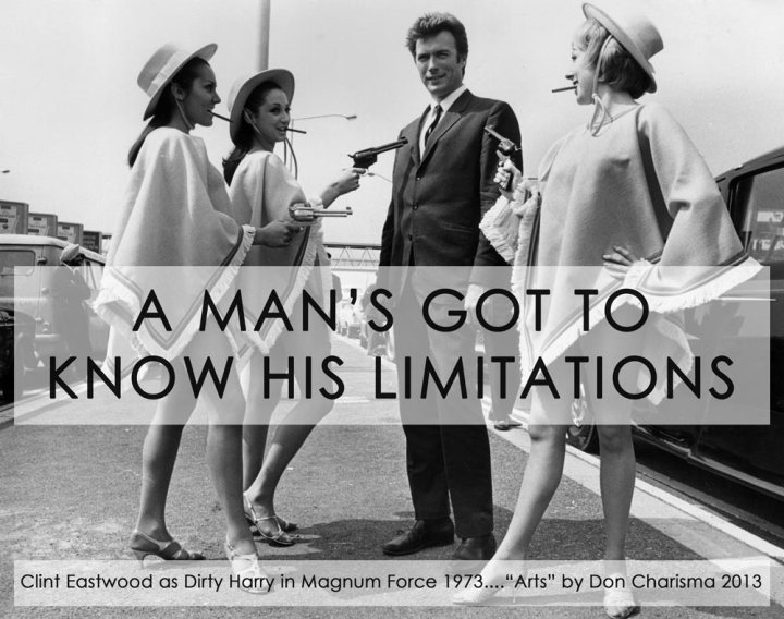 DonCharisma.com, Don Charisma, Magnum Force A Man's Got To Know His Limitations