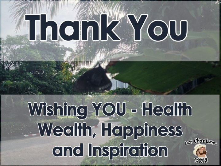 DonCharisma.org Thank You - Wishing You Health Wealth, Happiness and Inspirtation