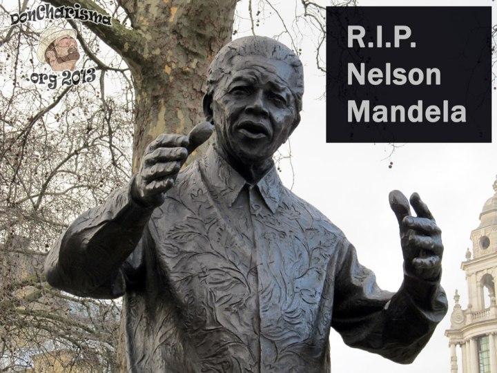 DonCharisma.org RIP Nelson Mandela