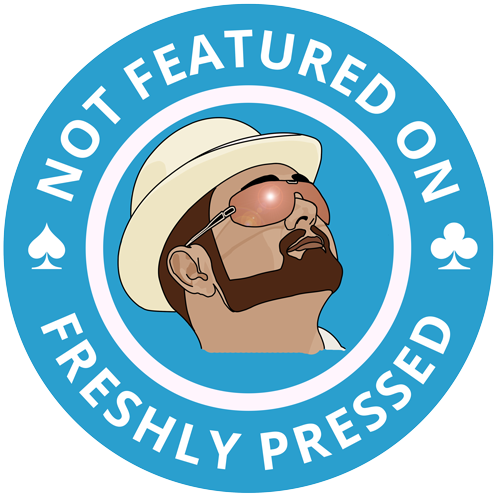DonCharisma.org Not On Freshly Pressed Award