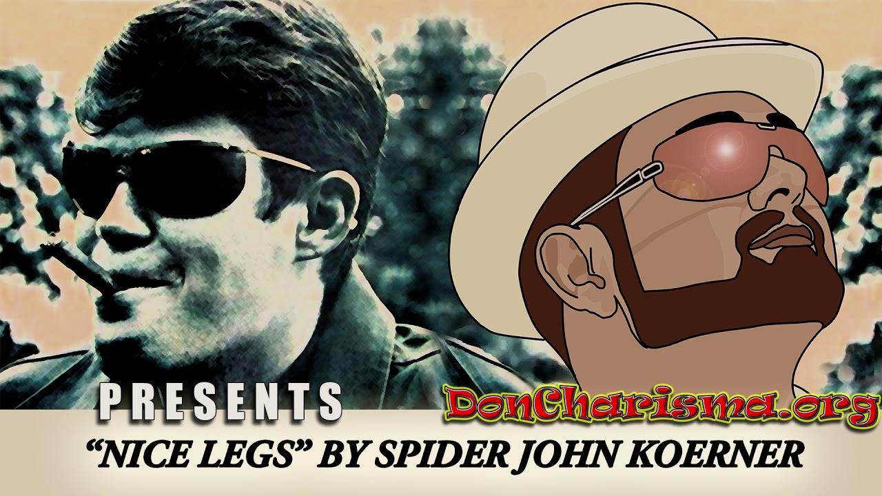 """Nice Legs by """"Spider"""" John Koerner"""