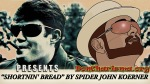 "Shortnin' Bread by ""Spider"" John Koerner"