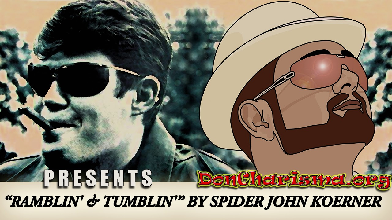 "Ramblin' And Tumblin' by ""Spider"" John Koerner"