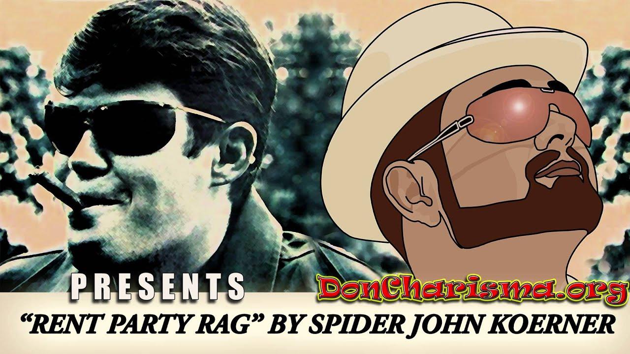 "Rent Party Rag by ""Spider"" John Koerner"
