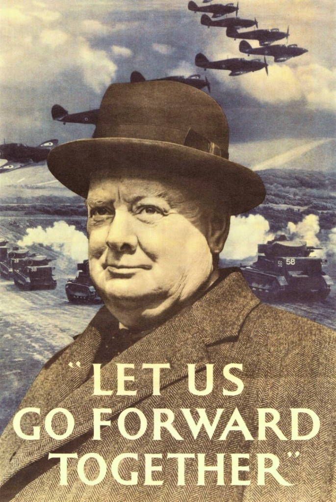 "DON CHARISMA, Churchill ""Let Us Go Forward Together"" Poster"